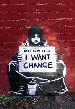 I Want Change by Banksy